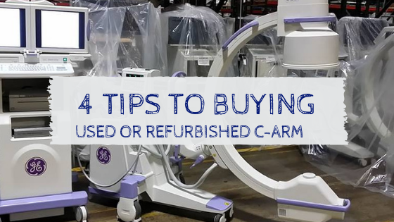 tips buying refurbished c-arm