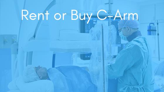 Rent-or-Buy-C-Arm